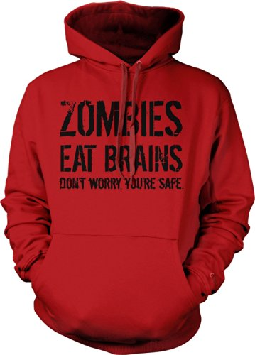 zombies-eat-brains-so-dont-worry-youre-safe-hoodie