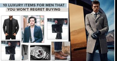 10 Luxury Items For Men That You Won't Regret Buying