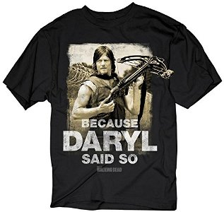 Because Daryl Said So Adult T-shirt